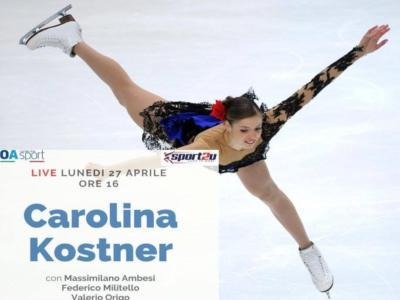 Pattinaggio artistico, Carolina Kostner domani in DIRETTA su OA Sport dalle 16.00. Come guardare l'intervista sui social: c'è Massimiliano Ambesi!