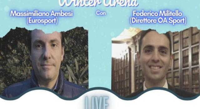 Winter Arena: giovedì 14 gennaio seconda puntata con Massimiliano Ambesi e Federico Militello